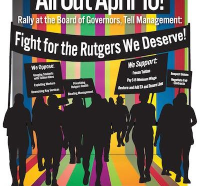 April 10: Fight for the Rutgers We Deserve